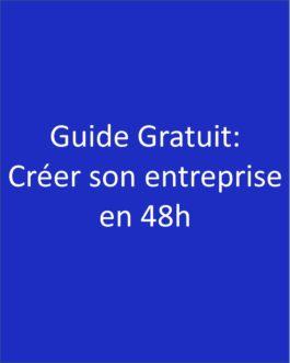 Guide Gratuit – Créer une entreprise